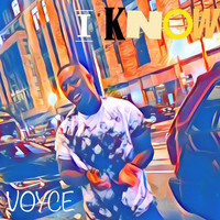 Voyce - I Know (Explicit)