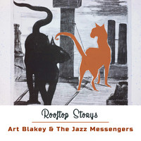 Art Blakey & The Jazz Messengers - Rooftop Storys
