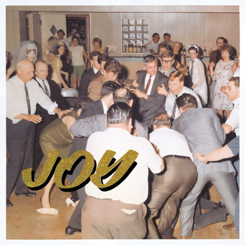 Idles - Joy as an Act of Resistance. (Explicit)