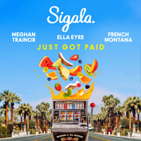 Sigala - Just Got Paid