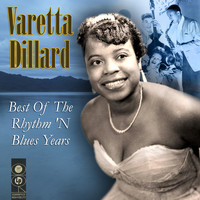 Varetta Dillard - Best of the Rhythm 'n Blues Years