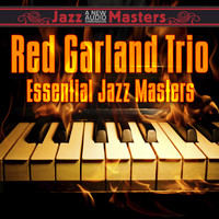 Red Garland Trio - Essentail Jazz Masters