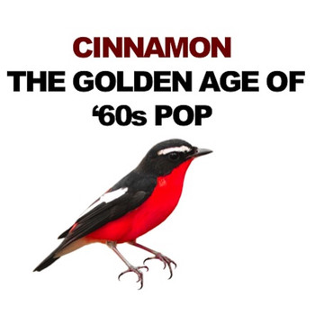 Various Artists - Cinnamon: The Golden Age of '60s Pop