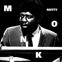 Thelonious Monk - Nutty, Pt. 1