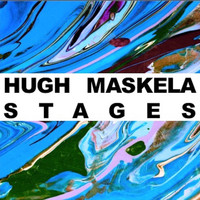 Hugh Masekela - Stages