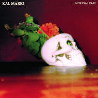 Kal Marks - Universal Care (Explicit)