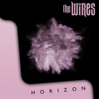 The Wires - Horizon