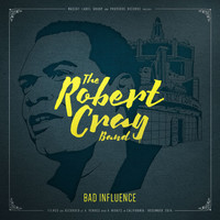 Robert Cray - Bad Influence (Live)