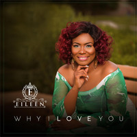 Eileen - Why I Love You