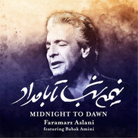 Faramarz Aslani - Midnight to Dawn (feat. Babak Amini)