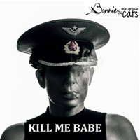 Bonnie & The Groove Cats - Kill Me Babe