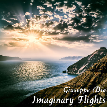 Giuseppe Dio - Imaginary Flights