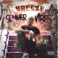 Breeze - Summer Vibes (Explicit)