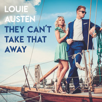 Louie Austen - They Can't Take That Away
