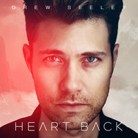 Drew Seeley - Here's Your Heart Back
