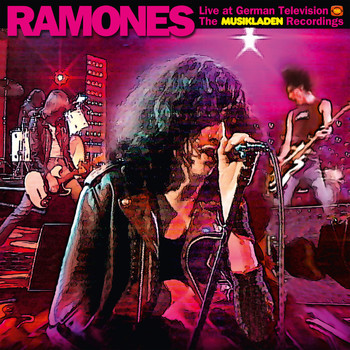 Ramones - Live at German Television - The Musikladen Recordings (Explicit)