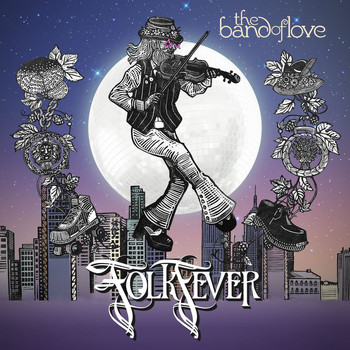 The Band Of Love - Folk Fever