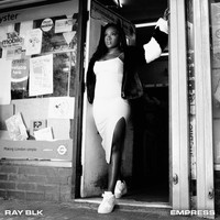 Ray Blk - Empress (Explicit)