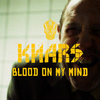 KNARS - Blood on My Mind