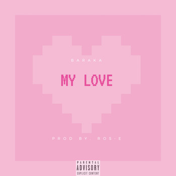 Baraka - My Love (Explicit)
