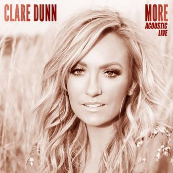 Clare Dunn - More (Acoustic Live)