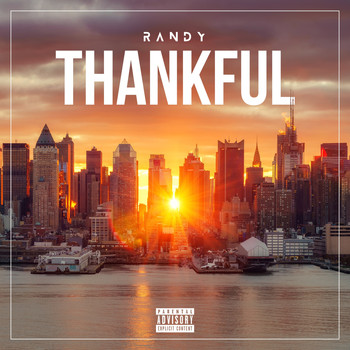 Randy - Thankful (Explicit)