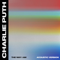 Charlie Puth - The Way I Am (Acoustic)