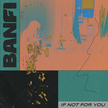 Banfi - If not for you