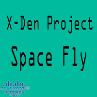 X-Den Project - Space Fly