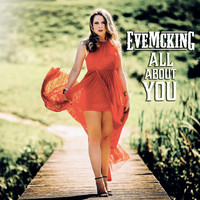 Eve McKing - All About You