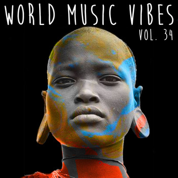 Various Artists - World Music Vibes Vol. 34