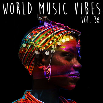 Various Artists - World Music Vibes Vol. 38