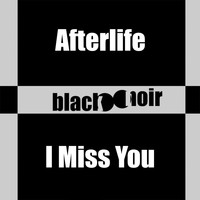 Afterlife - I Miss You