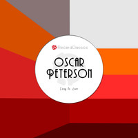 Oscar Peterson - Easy to Love