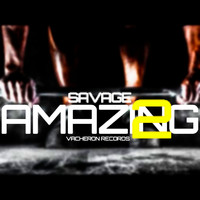 Savage - Amazing, Vol. 2