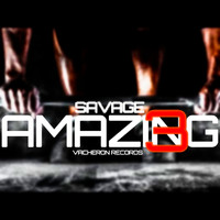 Savage - Amazing, Vol. 3