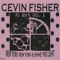 Cevin Fisher - At Work, Vol. 1