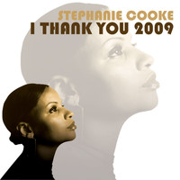 Stephanie Cooke - I Thank You