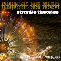 Tranquility Base Project - Strange Theories