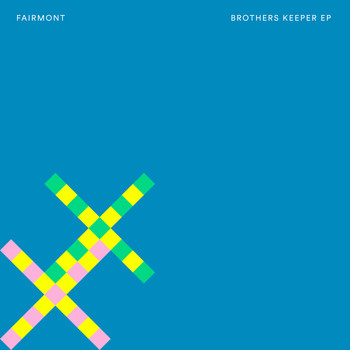 Fairmont - Brothers Keeper