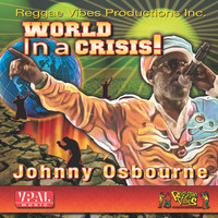 Johnny Osbourne - World in a Crisis