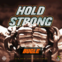 Bugle - Hold Strong