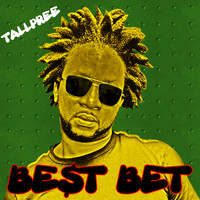 Tallpree - Best Bet