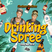 Montana Brothers, 4th Dimension Productions - Drinking Spree: Vincy Mas 2018