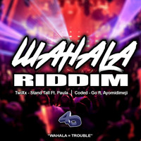 TwiXx, Coded, 4th Dimension Productions - Wahala Riddim