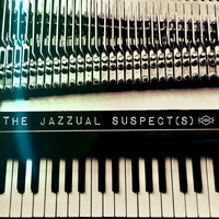 The Jazzual Suspects - The Jazzual Suspects
