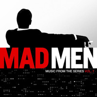 Various Artists - Mad Men (Music from the Original TV Series), Vol. 1