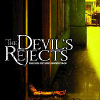 Tyler Bates - The Devil's Rejects (Original Motion Picture Soundtrack)