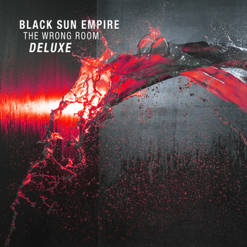 Black Sun Empire - The Wrong Room (Deluxe Edition)