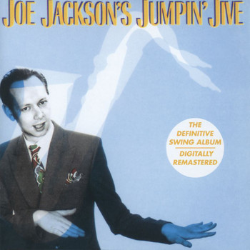 Joe Jackson - Jumpin' Jive (Remastered 1999)